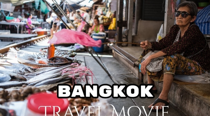 "Top New Travel Videos: ""Bangkok – Thailand"""