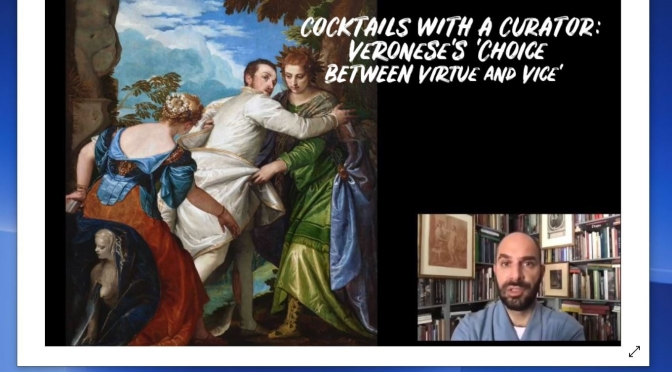 "Cocktails With A Curator: ""Veronese's 'Choice Between Virtue And Vice'"""
