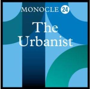 Monocle 24 - The Urbanist