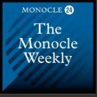 Monocle Weekly