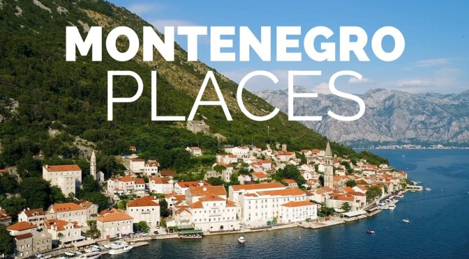 "Top New Travel Videos: ""Best Places To Visit In Montenegro"" (Touropia)"