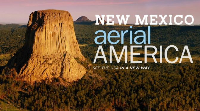 "TOP TRAVEL VIDEOS: ""AERIAL AMERICA – NEW MEXICO"" (SMITHSONIAN CHANNEL)"
