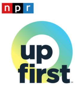 NPR Up First podcast