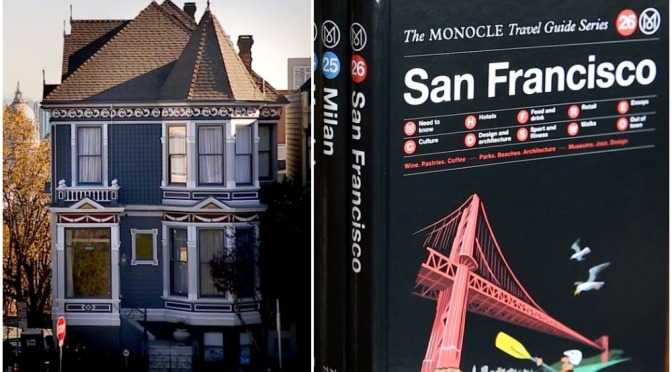 "New Travel Guide Videos: ""San Francisco"" (Monocle)"
