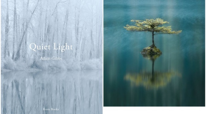 "New Photography Books: ""Quiet Light"" By Adam Gibbs"
