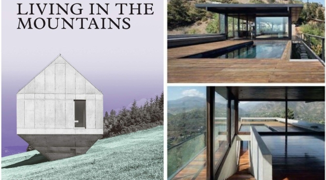 "New Architecture Books: ""Living In The Mountains"""