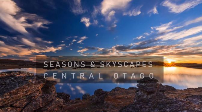 "Travel Videos: ""Seasons & Skyscapes – Central Otago"" In New Zealand"