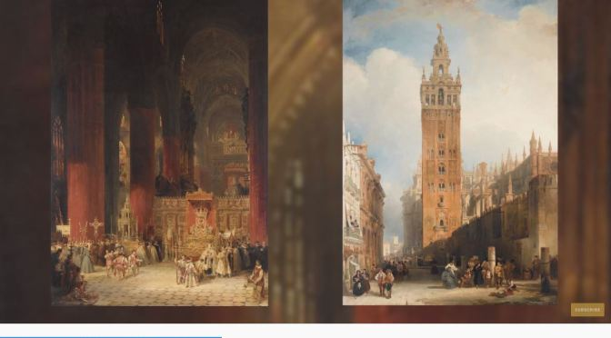"Artist Profile: Scottish Painter David Roberts Masterpieces Of ""Seville Cathedral"" In 1833 (Video)"
