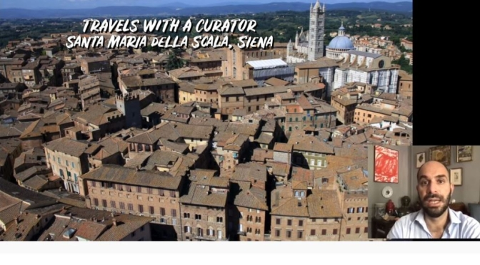 Travels With A Curator: Santa Maria Della Scala In Siena (The Frick Video)