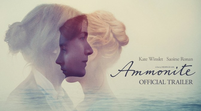 "Best New Movie Trailers: ""Ammonite"" Starring Kate Winslet & Saoirse Ronan"