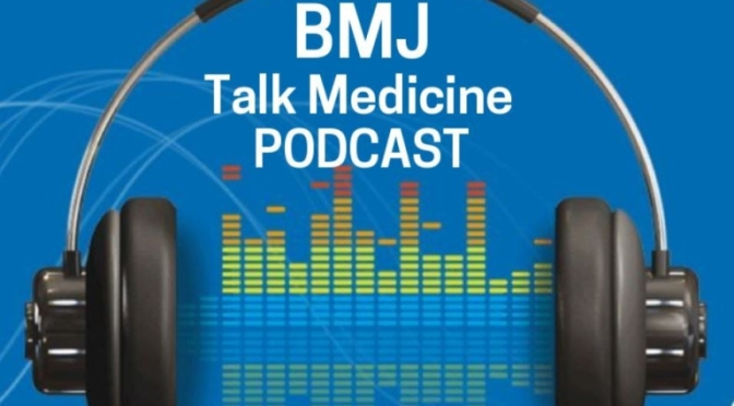 "BMJ Podcast: What Is ""Long-Covid"" Syndrome?"