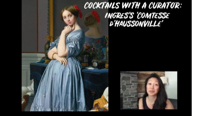 Cocktails With A Curator: Ingres's 'Comtesse d'Haussonville' (Video)