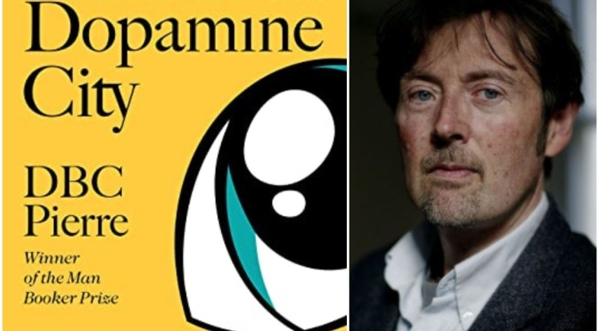 "Podcast Interviews: Australian Writer DBC Pierre – ""Dopamine City"""