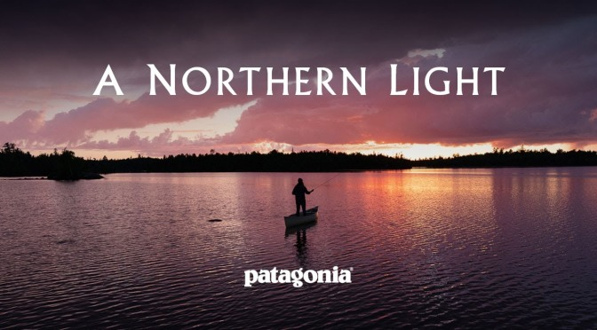 "Travel Video: ""A Northern Light"", Boundary Waters Canoe Area (Patagonia)"
