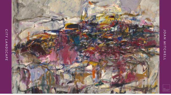 "Artwork Video Tour: Joan Mitchell's ""City Landscape"" (Art Institute Chicago)"