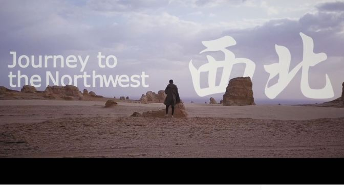 "Top New Travel Videos: ""Journey To Northwest China"" By Liu Xiang (2020)"