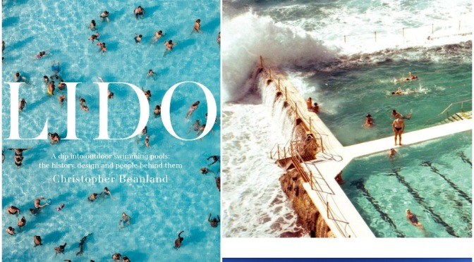"Travel & Leisure Books: ""Lido – A Dip Into Outdoor Swimming Pools"" (2020)"