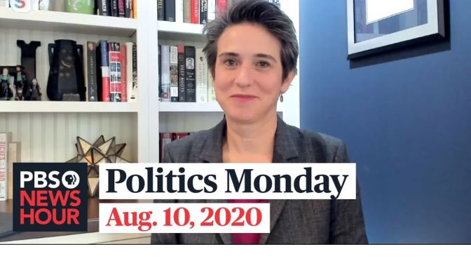 Politics Monday: Tamara Keith And Amy Walter On Joe Biden's VP Pick (PBS)