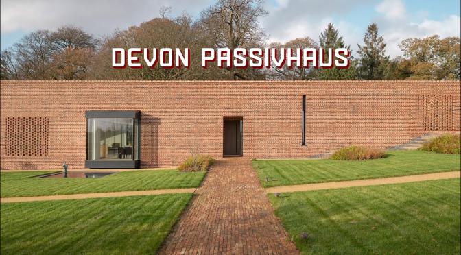 """Top Modern Home Tours: """"Devon Passivhaus"""" – East Devon, England (Video)"""