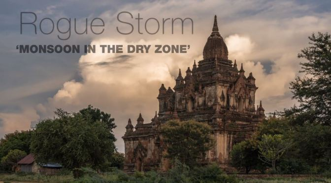 "New Timelapse Travel Video: ""Rogue Storm"" In Bagan, Myanmar (2020)"