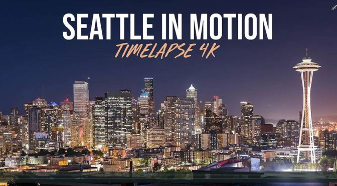 "Top New Travel Videos: ""Seattle In Motion"" By Michael Shainblum (2020)"