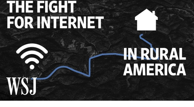 "Inside Technology: ""Rural America's Fight For The Internet"" (WSJ Video)"