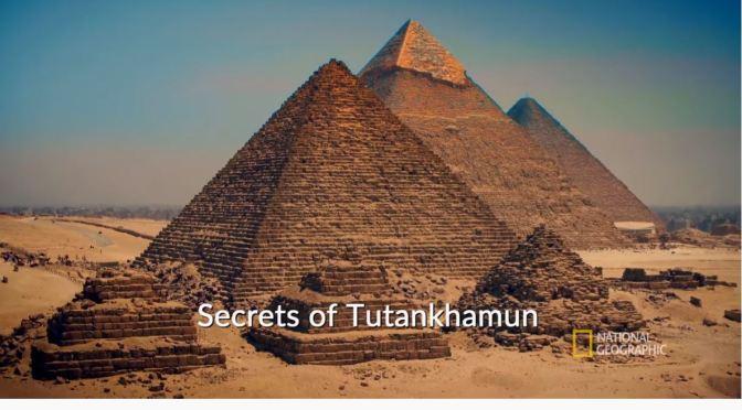 "New Archaeology Videos: ""Secrets Of Tutankhamun"""