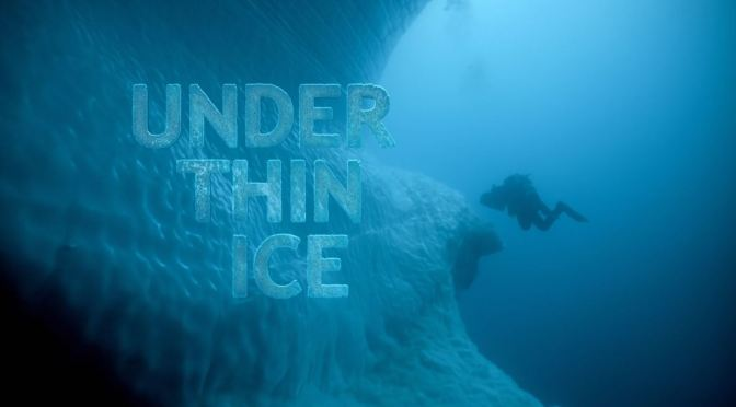 "Travel & Adventure Video: ""Under Thin Ice"" In The Arctic Ocean (2020)"