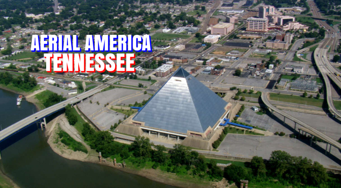 "TOP TRAVEL VIDEOS: ""AERIAL AMERICA – TENNESSEE"" (SMITHSONIAN CHANNEL)"