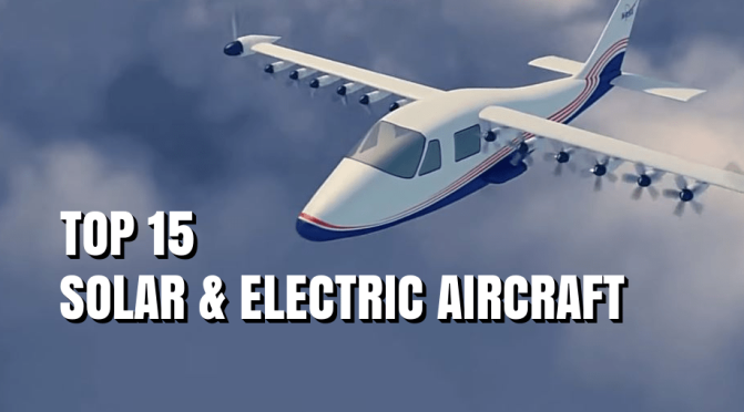 "Aviation: ""Top 15 Solar & Electric Aircraft"" (2020)"