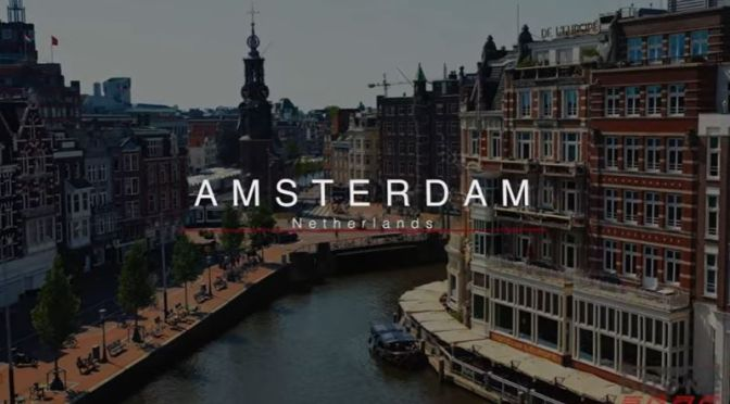 "New Aerial Travel Videos: ""Amsterdam, Netherlands"""