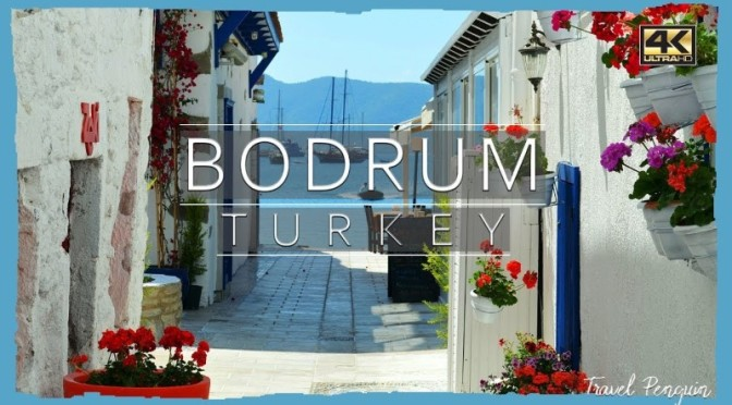 "Top New Travel Videos: ""Bodrum – Turkey"" (2020)"