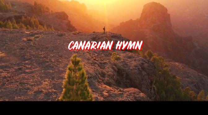 "Travel Videos: ""Canarian Hymn"" In Gran Canaria, Tenerife And La Gomera"