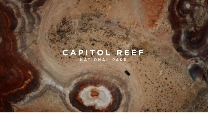 "New Aerial Travel Videos: ""Capitol Reef National Park"" In Southern Utah"