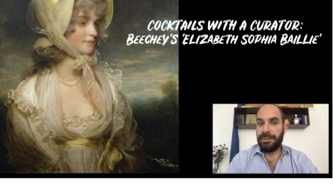 Cocktails With A Curator: Beechey's 'Elizabeth Sophia Baillie' (Video)