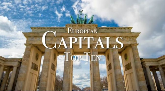 "New Travel Videos: ""Top Ten European Capitals"""