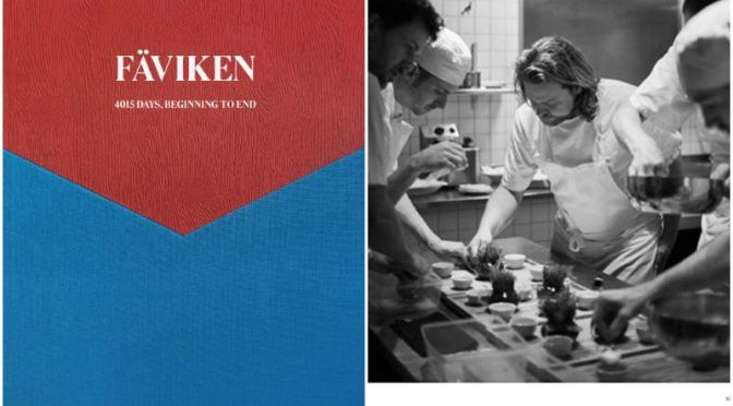 "Culinary Books: ""Fäviken – 4015 Days, Beginning to End"" By Magnus Nilsson"