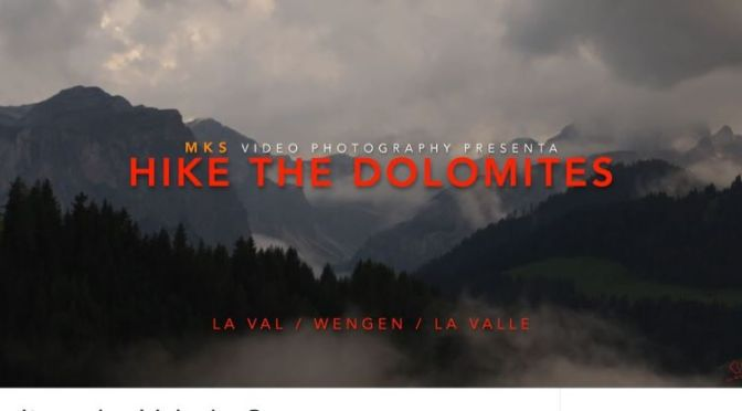 Top New Travel Videos: 'Hike The Dolomites – Italy & Switzerland' (2020)