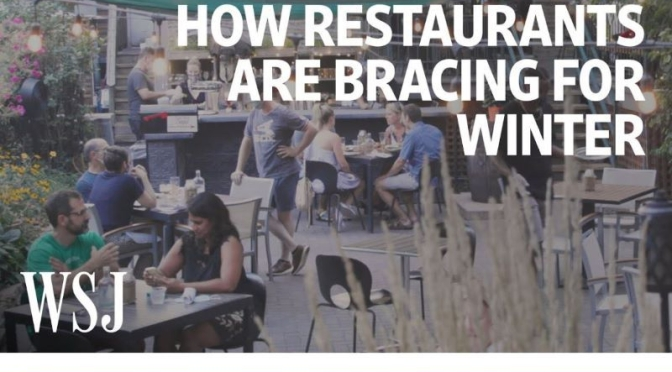 Food Industry Video: 'How Restaurants Will Be Preparing For Winter (WSJ)