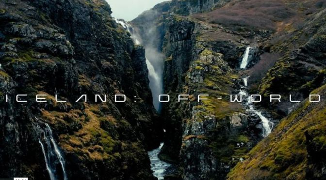 "New Aerial Travel Videos: ""Iceland  Off-World"" (2020)"