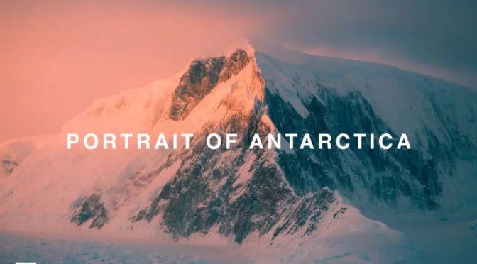 "Top New Travel Videos: ""Portrait Of Antarctica"""