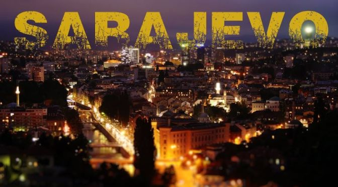 New Timelapse Travel Videos: 'Sarajevo' In Bosnia And Herzegovina