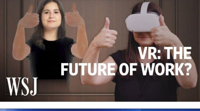 Future Of Work: 'Virtual-Reality Headsets' May Be The Next 'Office' (Video)