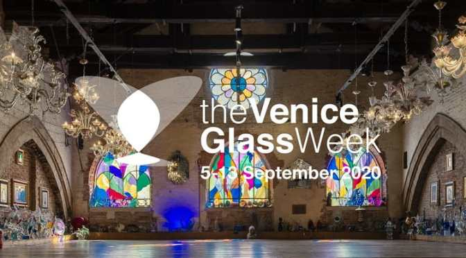 "Arts & Design Podcast: ""2020 Venice Glass Week"" & Top Brand ""Wonderglass"""