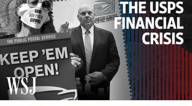 "Public Investigations: ""The Financial Crisis At The U.S. Postal Service"" (WSJ Video)"