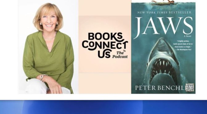 "New Interviews: Wendy Benchley On Legacy Of Peter Benchley's ""Jaws"""