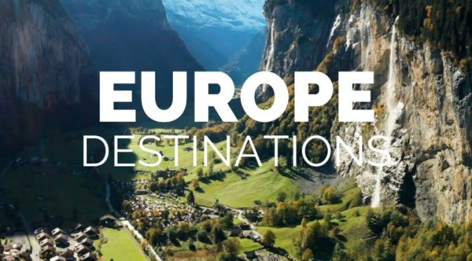 Travel Videos: '25 Most Beautiful Destinations In Europe' (Touropia – 2020)