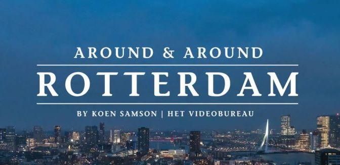 Timelapse Travel Video: ' 'Rotterdam, Netherlands'