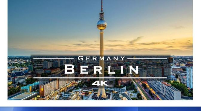 Top Aerial Travel Videos: 'Berlin, Germany' (4K)