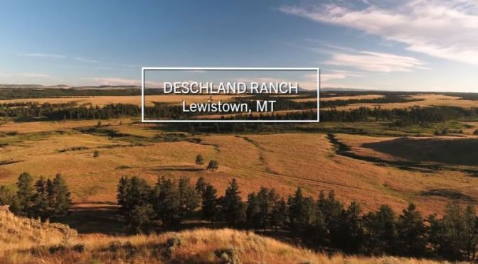New Aerial Travel Video: 'Deschland Ranch – Lewistown, Montana'